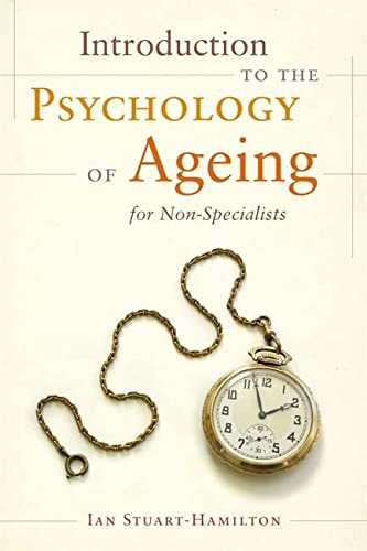 9781849053631: Introduction to the Psychology of Ageing for Non-Specialists