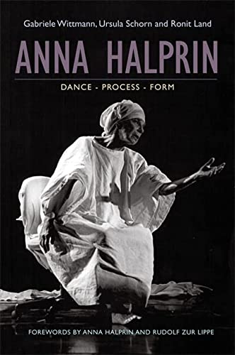 9781849054720: Anna Halprin: Dance, Processes, Forms