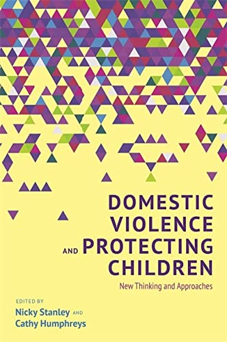 Domestic Violence and Protecting Children: Cathy Humphreys (editor),