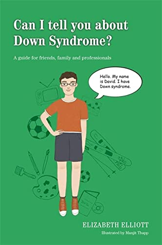 9781849055017: Can I tell you about Down Syndrome?: A guide for friends, family and professionals