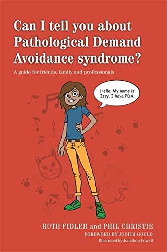 9781849055130: Can I tell you about Pathological Demand Avoidance syndrome?: A guide for friends, family and professionals