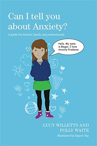 9781849055277: Can I tell you about Anxiety?: A guide for friends, family and professionals