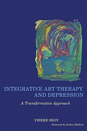 9781849055772: Integrative Art Therapy and Depression