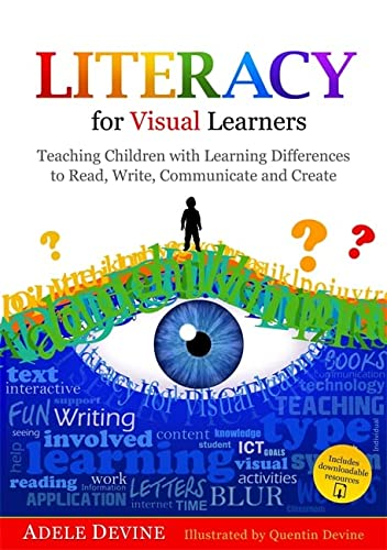 9781849055987: Literacy for Visual Learners: Teaching Children with Learning Differences to Read, Write, Communicate and Create