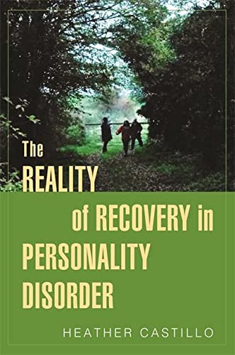9781849056052: The Reality of Recovery in Personality Disorder
