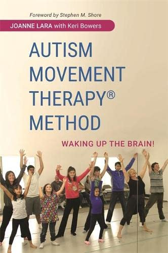 9781849057288: Autism Movement Therapy (R) Method: Waking up the Brain!