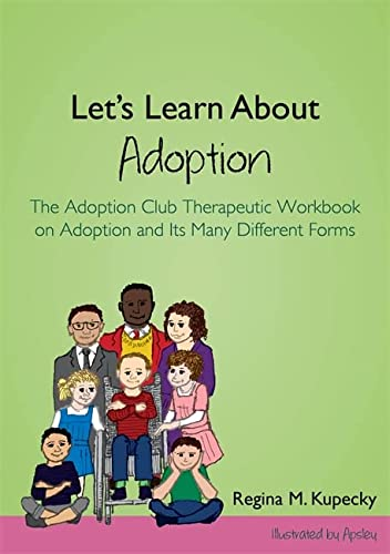 9781849057622: Let's Learn About Adoption: The Adoption Club Therapeutic Workbook on Adoption and Its Many Different Forms