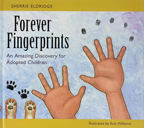 9781849057783: Forever Fingerprints: An Amazing Discovery for Adopted Children
