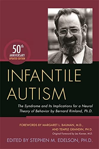 Infantile Autism: The Syndrome and Its Implications: Edited by Stephen