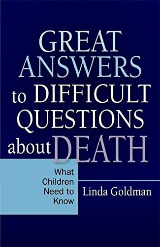 9781849058056: Great Answers to Difficult Questions about Death: What Children Need to Know