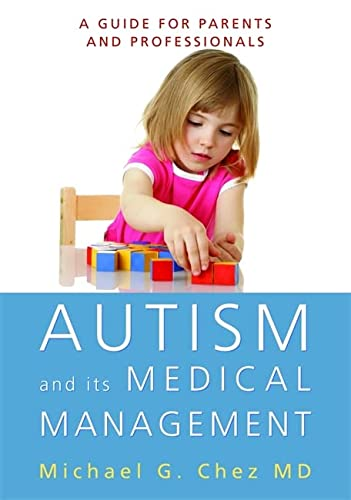 9781849058179: Autism and Its Medical Management: A Guide for Parents and Professionals