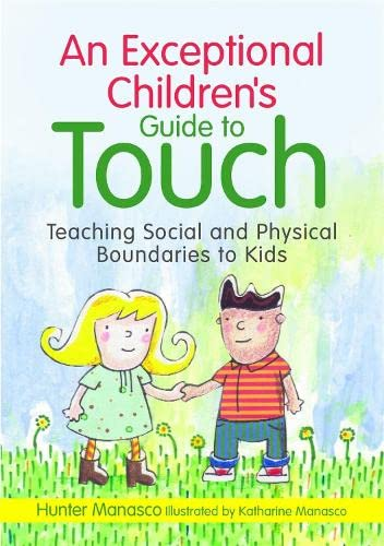 9781849058711: An Exceptional Children's Guide to Touch: Teaching Social and Physical Boundaries to Kids