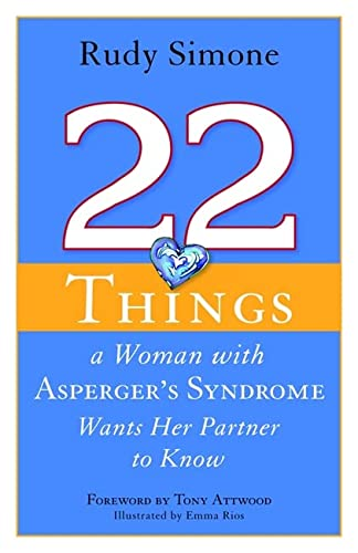 9781849058834: 22 Things a Woman with Asperger's Syndrome Wants Her Partner to Know