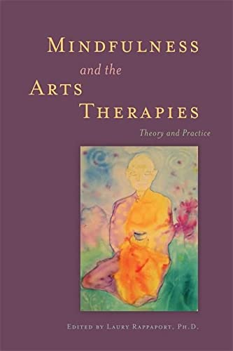 9781849059091: Mindfulness and the Arts Therapies: Theory and Practice