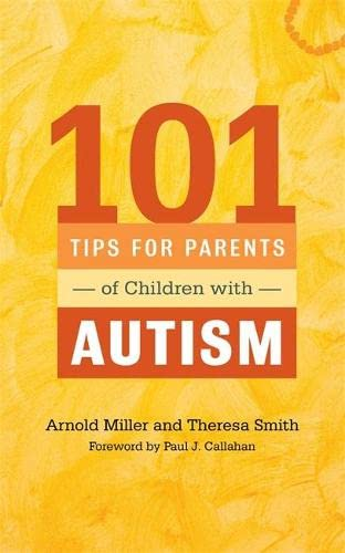 9781849059602: 101 Tips for Parents of Children with Autism: Effective Solutions for Everyday Challenges