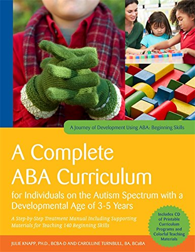 9781849059794: A Complete ABA Curriculum for Individuals on the Autism Spectrum with a Developmental Age of 3-5 Years: A Step-by-Step Treatment Manual Including Skills (A Journey of Development Using ABA)