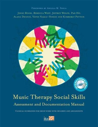 Music Therapy Social Skills Assessment and Documentation Manual (MTSSA): Clinical guidelines for ...