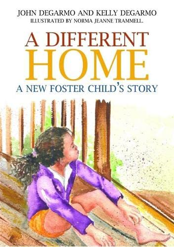 9781849059879: A Different Home: A New Foster Child's Story