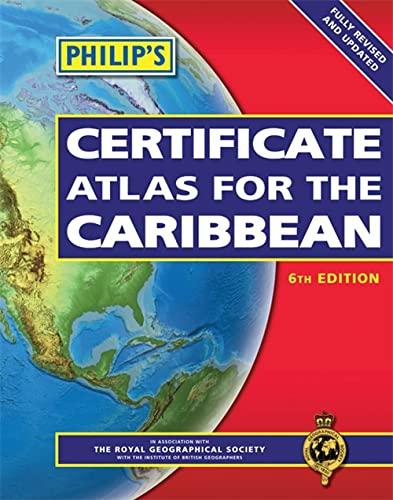 Philip's Certificate Atlas for the Caribbean: Philip's