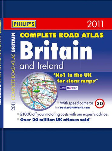 9781849071093: Philip's Complete Road Atlas Britain and Ireland 2011 (Road Atlases)