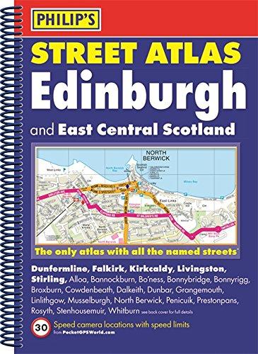 Philip's Street Atlas Edinburgh and East Central Scotland: Spiral Edition: Philip's