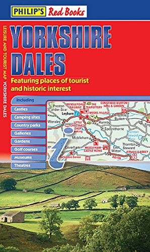 9781849071536: Philip's Yorkshire Dales: Leisure and Tourist Map (Philip's Red Books)
