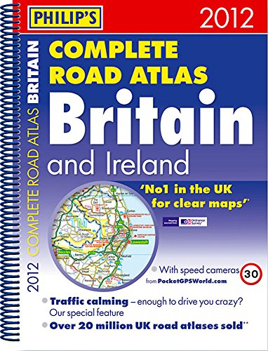9781849071550: Philip's Complete Road Atlas Britain and Ireland (Road Atlases)