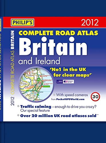 9781849071567: Philip's Complete Road Atlas Britain and Ireland 2012: Hardback A4 (Road Atlases)