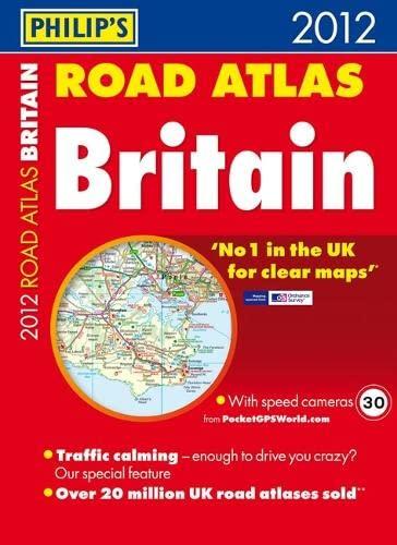 9781849071611: Philip's Road Atlas Britain 2012: Paperback A3
