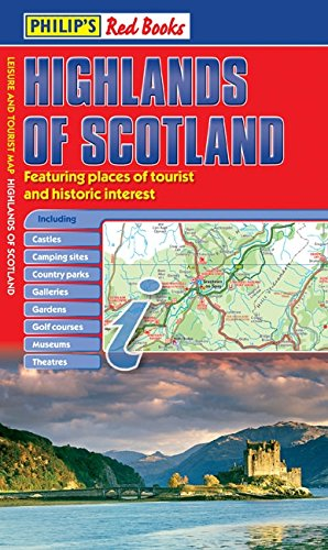 9781849072229: Philip's Highlands of Scotland: Leisure and Tourist Map (Philip's Red Books)