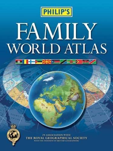 Philip's Family World Atlas: Philip's