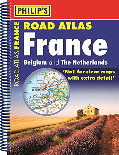 9781849072915: Philip's Road Atlas France, Belgium and The Netherlands: Spiral A5