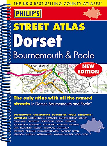 9781849073677: Philip's Street Atlas Dorset, Bournemouth and Poole: Spiral Edition (Philip's Street Atlases)