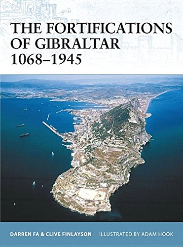 9781849080514: The Fortifications of Gibraltar 1068-1945