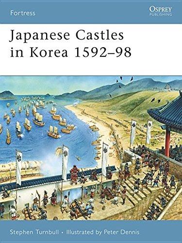 9781849080668: Japanese Castles in Korea 1592-98