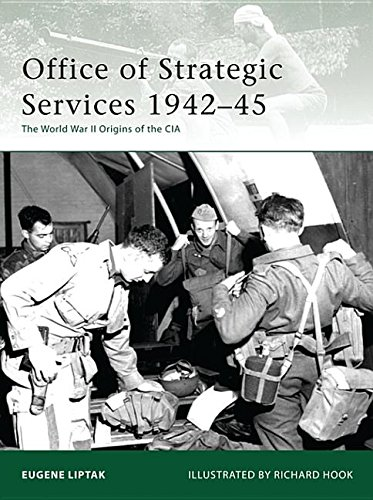 9781849080989: Office of Strategic Services 1942-45: The World War II Origins of the CIA (Elite)