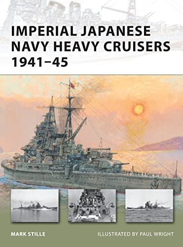 9781849081481: Imperial Japanese Navy Heavy Cruisers 1941–45 (New Vanguard)