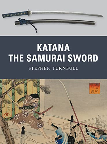 Katana: The Samurai Sword