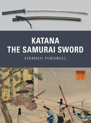9781849081528: Katana: The Samurai Sword (Weapon)