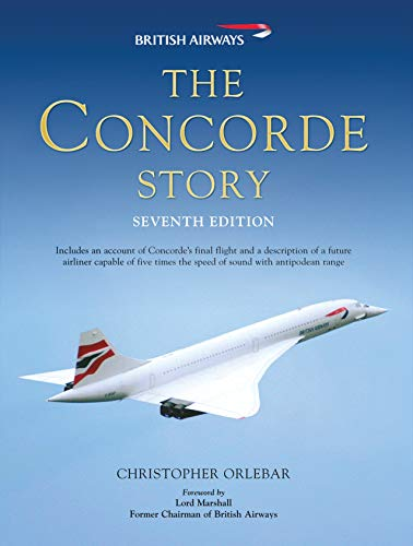 9781849081634: The Concorde Story: Seventh Edition
