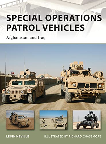 9781849081870: Special Operations Patrol Vehicles: Afghanistan and Iraq (New Vanguard)