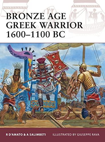 9781849081955: Bronze Age Greek Warrior 1600-1100 BC