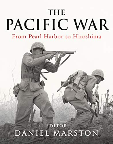 9781849083829: Pacific War: From Pearl Harbor to Hiroshima (General Military)