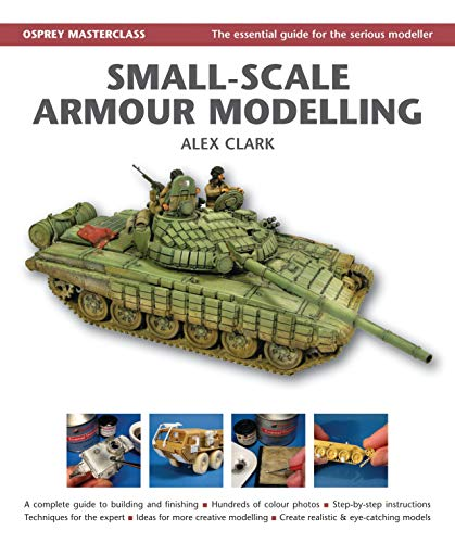 Small-Scale Armour Modelling: Clark, Alex
