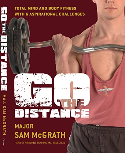9781849084505: Go the Distance: The British Paratrooper Fitness Guide (General Military)