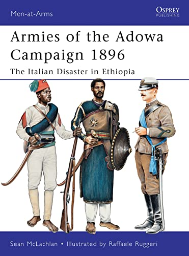 9781849084574: Armies of the Adowa Campaign 1896: The Italian Disaster in Ethiopia