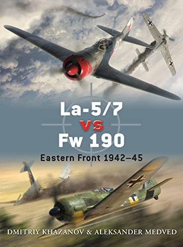 La-5/7 vs Fw 190 (Duel): Dmitriy Khazanov
