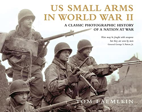 9781849084949: US Small Arms in World War II: A photographic history of the weapons in action (General Military)