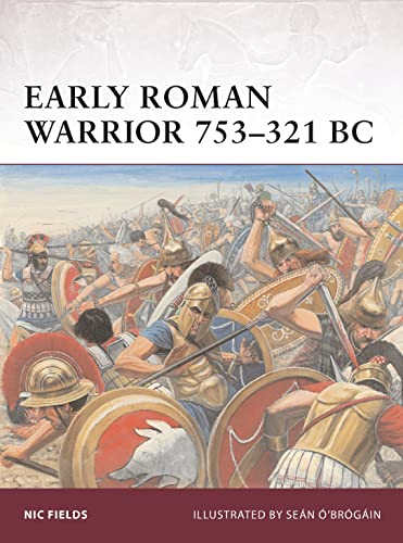 9781849084994: Early Roman Warrior 753–321 BC