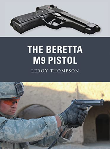9781849085267: The Beretta M9 Pistol (Weapon)